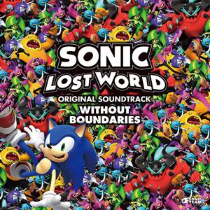 SONIC LOST WORLD オリジナルサウンドトラック WITHOUT BOUNDARIES